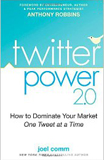 Image of Twitter Power: How to Dominate Your Market One Tweet at a Time