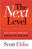 Image of The Next Level: What Insiders Know About Executive Success