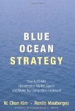 Image of Blue Ocean Strategy: How to Create Uncontested Market Space and Make Competition Irrelevant