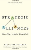 Image of  Strategic Alliances: Three Ways to Make Them Work (Memo to the Ceo)